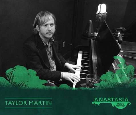 Taylor Martin - Anastasia Music Festival