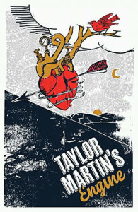 Poster for Taylor Martin's Engine